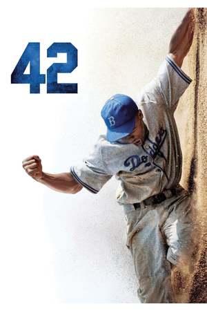 Poster: 42 - Die wahre Geschichte einer Sportlegende