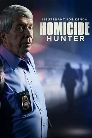Poster: Homicide Hunter: Lt Joe Kenda