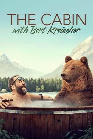 Poster: The Cabin with Bert Kreischer