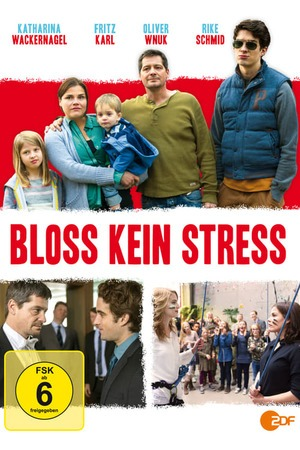 Poster: Bloß kein Streß