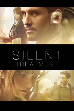 Poster: Silent Treatment
