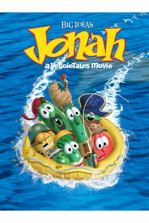 Poster: Jonah: A VeggieTales Movie