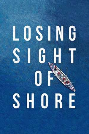 Poster: Losing Sight of Shore