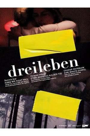 Poster: Dreileben: Etwas Besseres als den Tod