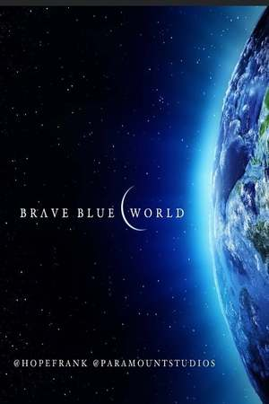 Poster: Brave Blue World: Racing to Solve Our Water Crisis