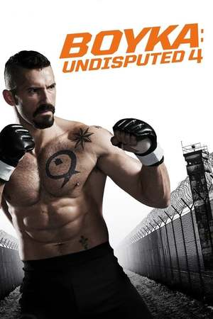 Poster: Undisputed IV - Boyka is back