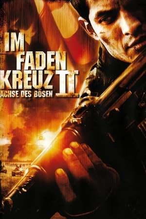 Poster: Im Fadenkreuz II - Achse des Bösen