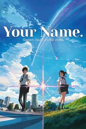 Poster: Your Name. Gestern, heute und für immer