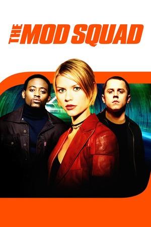 Poster: Mod Squad - Cops auf Zeit