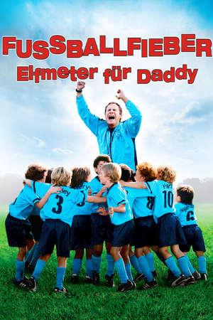 Poster: Fussballfieber - Elfmeter für Daddy