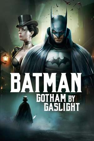 Poster: Batman: Gotham by Gaslight