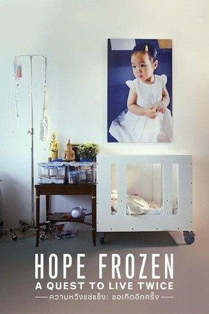 Poster: Hope Frozen: A Quest to Live Twice