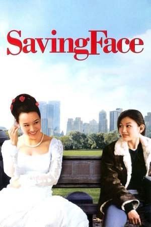 Poster: Saving Face - Liebe und was noch?