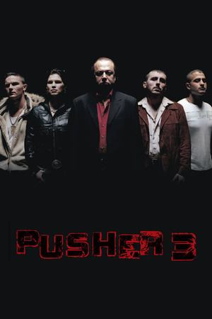 Poster: Pusher 3