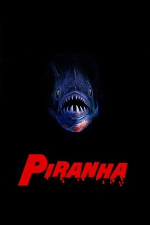 Poster: Piranhas