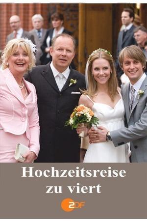Poster: Hochzeitsreise zu Viert