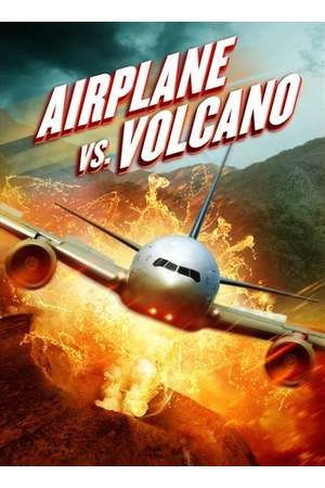 Poster: Airplane vs Volcano