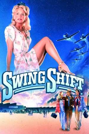 Poster: Swing Shift – Liebe auf Zeit