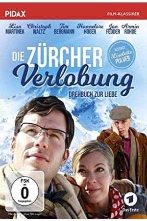 Poster: Die Zürcher Verlobung – Drehbuch zur Liebe