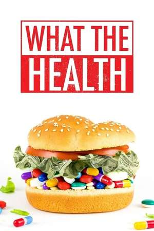 Poster: What The Health