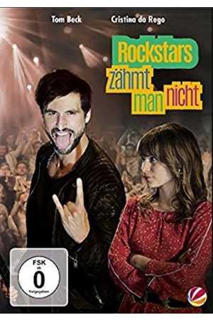 Poster: Rockstars zähmt man nicht