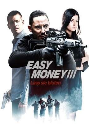 Poster: Easy Money III - Lass sie bluten