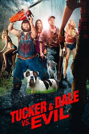 Poster: Tucker and Dale vs. Evil
