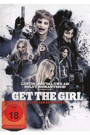 Poster: Get the Girl - Love Can Be Twisted
