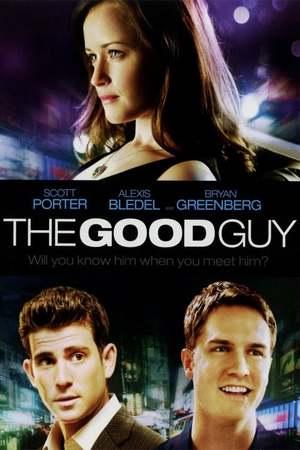 Poster: The Good Guy – Wenn der Richtige der Falsche ist