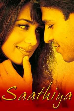 Poster: Saathiya - Sehnsucht nach dir