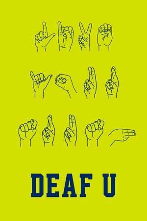 Poster: Deaf U