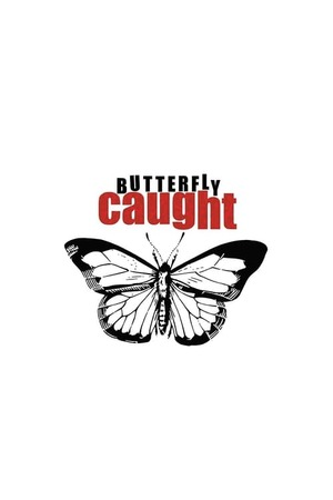 Poster: Butterfly Caught