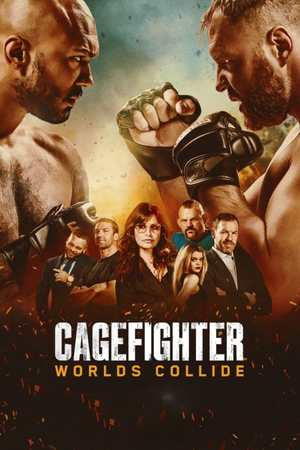 Poster: Cagefighter: Worlds Collide