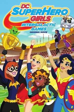 Poster: DC Super Hero Girls: Intergalaktische Spiele