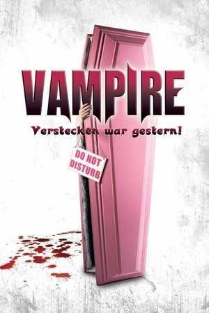 Poster: Vampire - Verstecken war gestern!