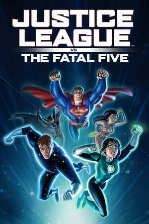 Poster: Justice League vs. the Fatal Five