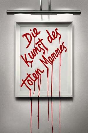 Poster: Die Kunst des toten Mannes