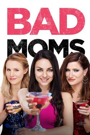 Poster: Bad Moms