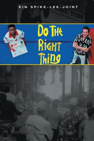 Poster: Do the Right Thing