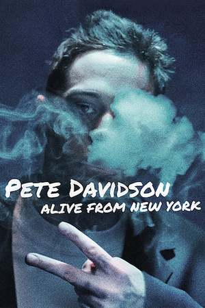 Poster: Pete Davidson: Alive from New York