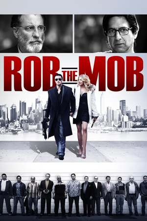 Poster: Rob the Mob