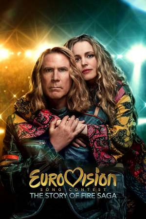 Poster: Eurovision Song Contest: The Story of Fire Saga
