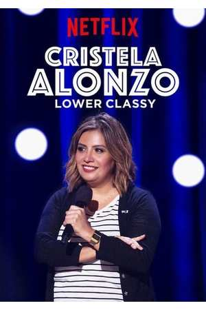 Poster: Cristela Alonzo: Lower Classy