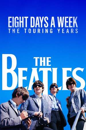 Poster: The Beatles: Eight Days a Week - The Touring Years