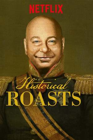 Poster: Historical Roasts