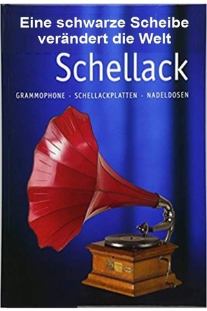 Poster: Schellack - Eine schwarze Scheibe verändert die Welt