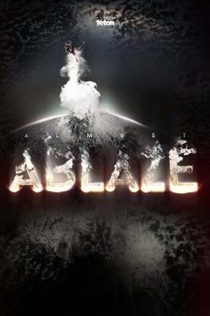 Poster: Almost Ablaze