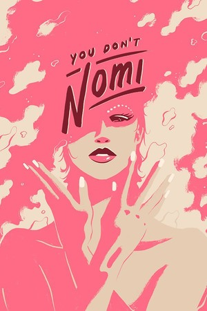 Poster: You Don't Nomi