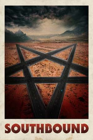 Poster: Southbound - Highway To Hell