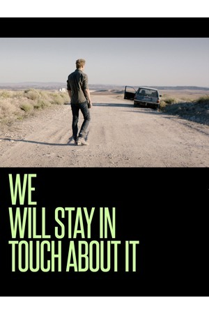 Poster: We Will Stay in Touch about It